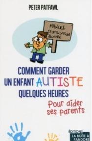 Comment-garder-un-enfant-autiste-quelques-heures-pour-aider-ses-parents